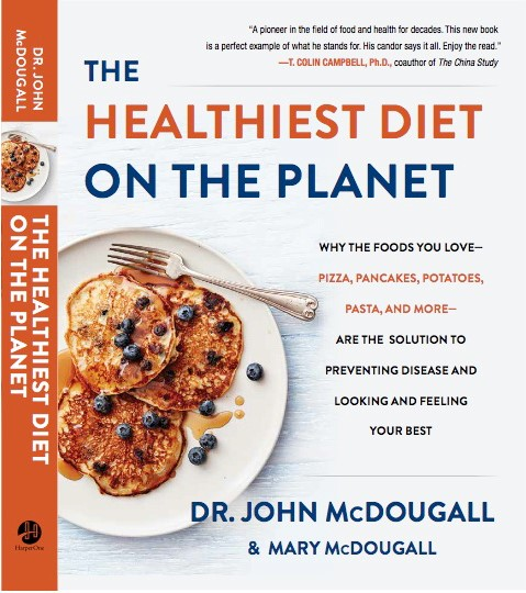 Lähde: https://www.drmcdougall.com/health/shopping/books/the-healthiest-diet-on-the-planet/